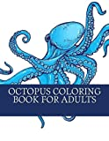 Octopus Coloring Book For Adults: Large Print One Sided Relaxing Octopus Coloring Book For Grownups, Women, Men & Youths. Easy Octopus Designs & Patterns For Relaxation And Stress