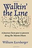 Walkin' the Line, William Ecenbarger, 0871319624