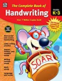 Carson Dellosa - The Complete Book of Handwriting for Grades K-3, Language Arts, 416 Pages