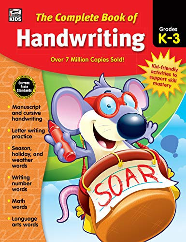 - Carson Dellosa - The Complete Book of Handwriting for Grades K-3, Language Arts, 416 Pages