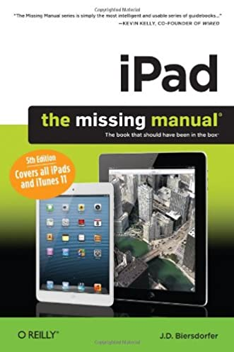 ipad the missing manual j d biersdorfer 9781449325565 amazon rh amazon com The Missing Manual iPad The Missing Manual Series