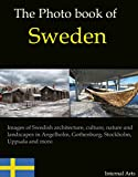 The Photo Book of Sweden. Images of Swedish architecture, culture, nature and landscapes in Angelholm, Gothenburg, Stockholm, Uppsala and more. (Photo Books 50)