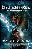 Thunder God: The Ascendance of Indra: 1