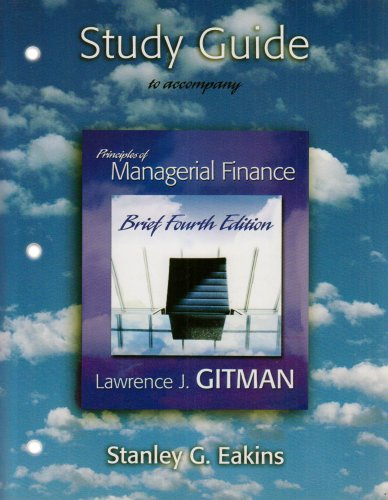 Study Guide for Principles of Managerial Finance Brief plus MyFinanceLab Student Access Kit