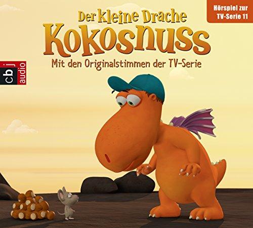 Der Kleine Drache Kokosnuss - Hörspiel zur TV-Serie 11: Die Mutprobe. Die geheime Zutat. Das Höhlenmonster. Spannend ohne Ende. (Audio-CDs zur TV-Serie, Band 11)