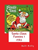 img - for Santa Claus Funnies 1 (Volume 1) book / textbook / text book