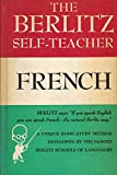 The Berlitz Self Teacher: French (English and French Edition)