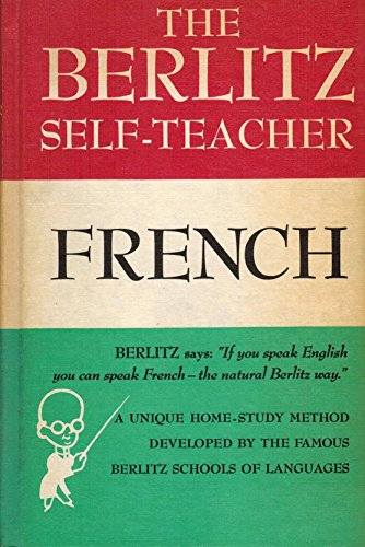 The Berlitz Self Teacher: French (English and French Edition) by Grosset & Dunlap