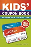 Kids' Coupon Book: Coupons Your Kids Will Love!