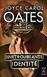 Une troublante identité par Oates