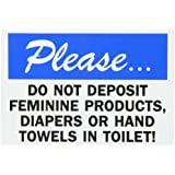 "SmartSign Bathroom Sign, Legend ""Do not Deposit Feminine Products in Toilet"", Black/Blue on White"