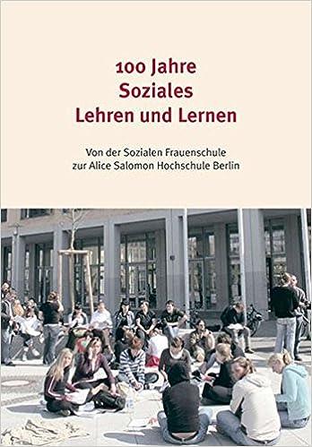 100 Jahre soziales Lehren und Lernen