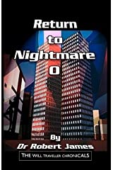 Return to Nightmare O : The Will Traveller Chronicals(Paperback) - 2011 Edition Paperback