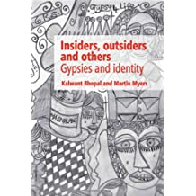 Insiders, Outsiders and Others: Gypsies and Identity