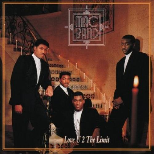 Mac Band Featuring The McCampbell Brothers - Love U 2 The Limit - MCA Records - 9031-72066-1 U