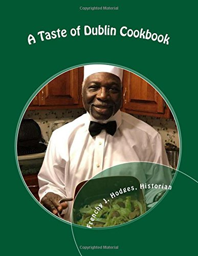 A Taste of Dublin Cookbook: A Social History of a Popular Recurring AKA Event