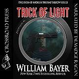 img - for Trick of Light: A Kay Farrow Novel, Book 2 book / textbook / text book