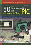 50 Nouvelles applications des microcontroleurs PIC - Programmation des PIC 16/18 en langage JAL