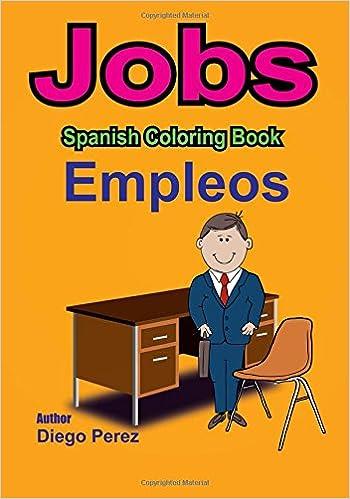 Spanish Coloring Book: Jobs: Diego Perez: 9781546361572: Amazon.com ...
