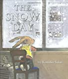 The Snow Day by Sakai, Komako (January 1, 2009) Hardcover