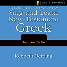 Amazon kenneth berding books biography blog audiobooks sing and learn new testament greek the easiest way to learn greek grammar fandeluxe Choice Image