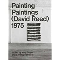 Painting Paintings (David Reed) 1975