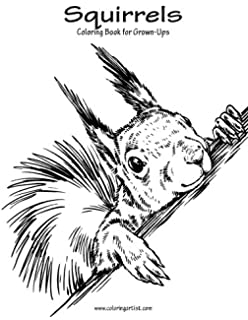 Squirrels Coloring Book For Grown Ups 1 Volume