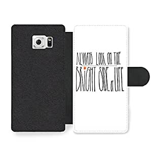 Always Look on the Bright Side of Life Quote Faux Leather case for Samsung Galaxy S6