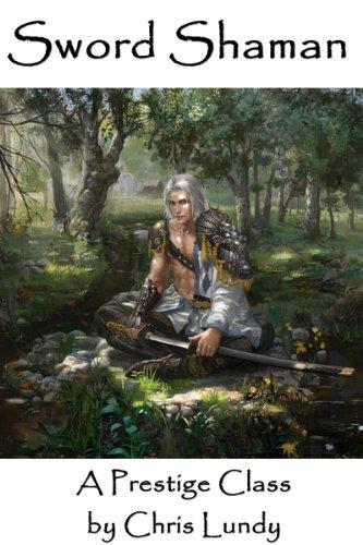 Amazon com: Sword Shaman: A Prestige Class, Extended Edition