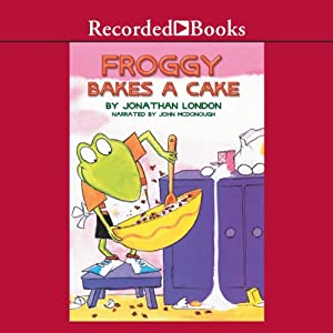 Froggy Bakes a Cake Audiobook