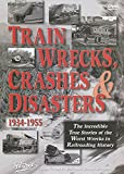 Train Wrecks Crashes & Disasters [DVD]