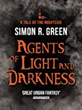 Agents of Light and Darkness by Simon R. Green front cover