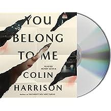 You Belong to Me: A Novel