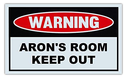 "Novelty Warning Sign: Aron's Room Keep Out - For Boys, Girls, Kids, Children - Post on Bedroom Door - 10"" x 6"" Plastic Sign"