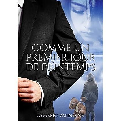Comme un premier jour de printemps (French Edition)