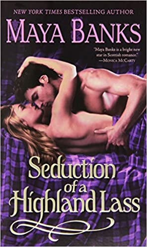 Seduction of a Highland Lass (The Highlanders)