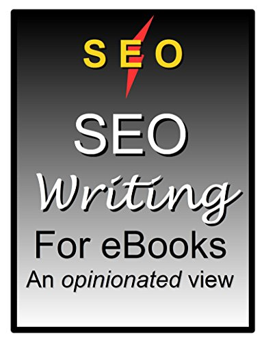 SEO Writing for eBooks: An opinionated view