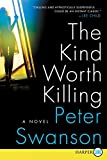 download ebook the kind worth killing lp: a novel by peter swanson (2015-02-03) pdf epub
