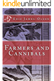 Farmers and Cannibals (EJO Book 1)