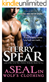 A SEAL in Wolf's Clothing (SEAL Wolf Book 1)
