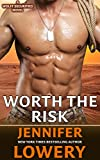 Worth the Risk (Book 3, Wolff Securities Series)