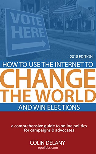 503cfdb0ca56 How to Use the Internet to Change the World - and Win Elections ...