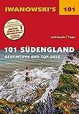 101 Südengland - Reiseführer von Iwanowski: Geheimtipps und Top-Ziele (Iwanowski's 101)