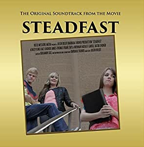 Steadfast Original Movie Soundtrack