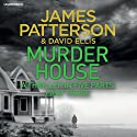 Murder House: Part Three Audiobook by James Patterson Narrated by Jay Snyder, Therese Plummer