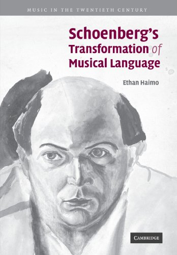 Schoenberg's Transformation of Musical Language (Music in the Twentieth Century) by Cambridge University Press