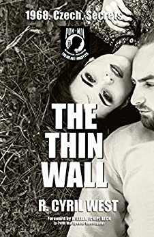 The Thin Wall: A POW/MIA Truth Novel by [West, R. Cyril]