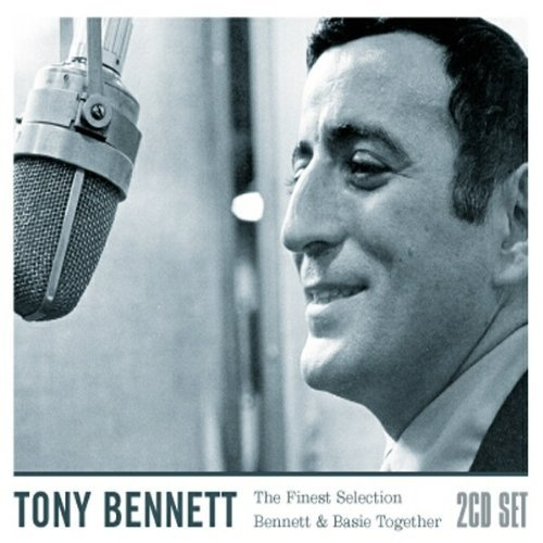 TONY BENNETT - Finest Selectionbennett And Basie Together By Tony Bennett - Zortam Music