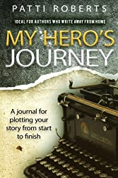 My Hero's Journey: A Journal