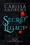 Secret Legacy: A Supernatural Academy Series (The Windhaven Witches Book 1)